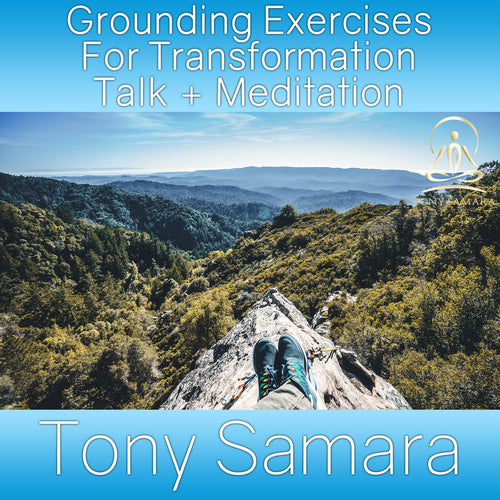 Grounding Exercises For Transformation Talk + Meditation (MP3 Audio Download)
