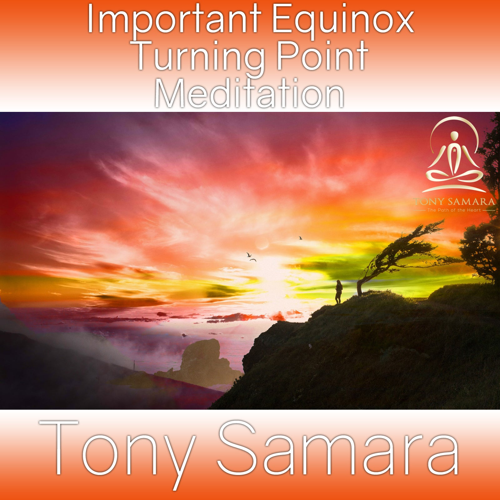 Important Equinox Turning Point Meditation (MP3 Audio Download) - Tony Samara Meditation