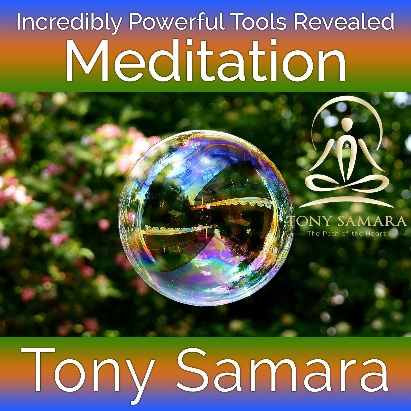 Incredibly Powerful Tools Revealed Meditation (MP3 Audio Download) - Tony Samara Meditation
