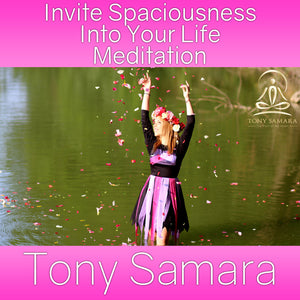 Invite Spaciousness Into Your Life Meditation (MP3 Audio Download)