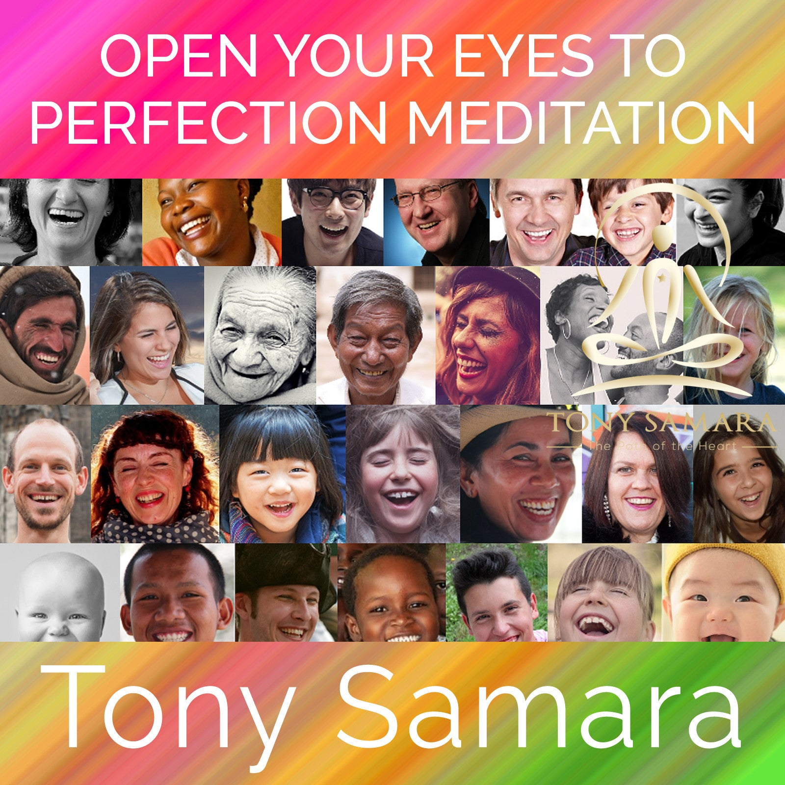 Open Your Eyes to Perfection Meditation (MP3 Audio Download) - Tony Samara Meditation