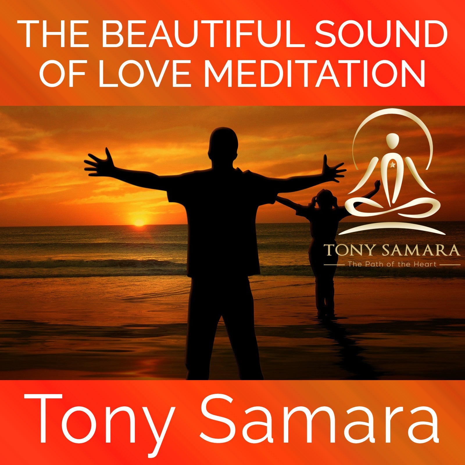 The Beautiful Sound of Love Meditation (MP3 Audio Download) - Tony Samara Meditation