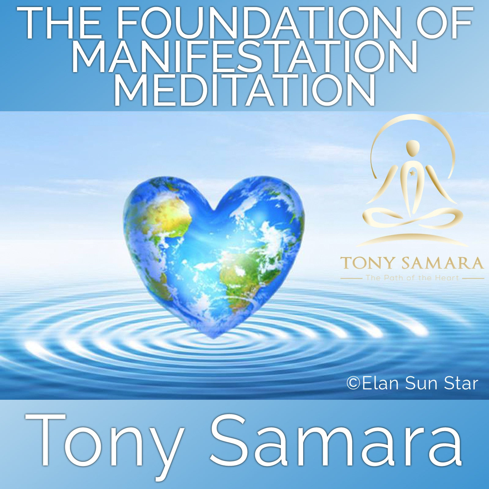 The Foundation of Manifestation Meditation (MP3 Audio Download) - Tony Samara Meditation
