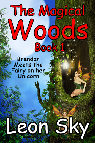 The Magical Woods Book 1, a Children's eBook by Leon Sky (ePUB Download) - Tony Samara Meditation