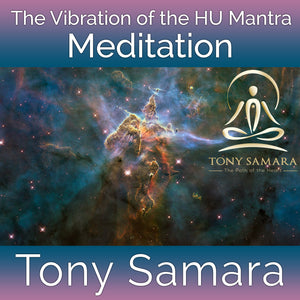 The Vibration of the HU Mantra Meditation (MP3 Audio Download) - Tony Samara Meditation