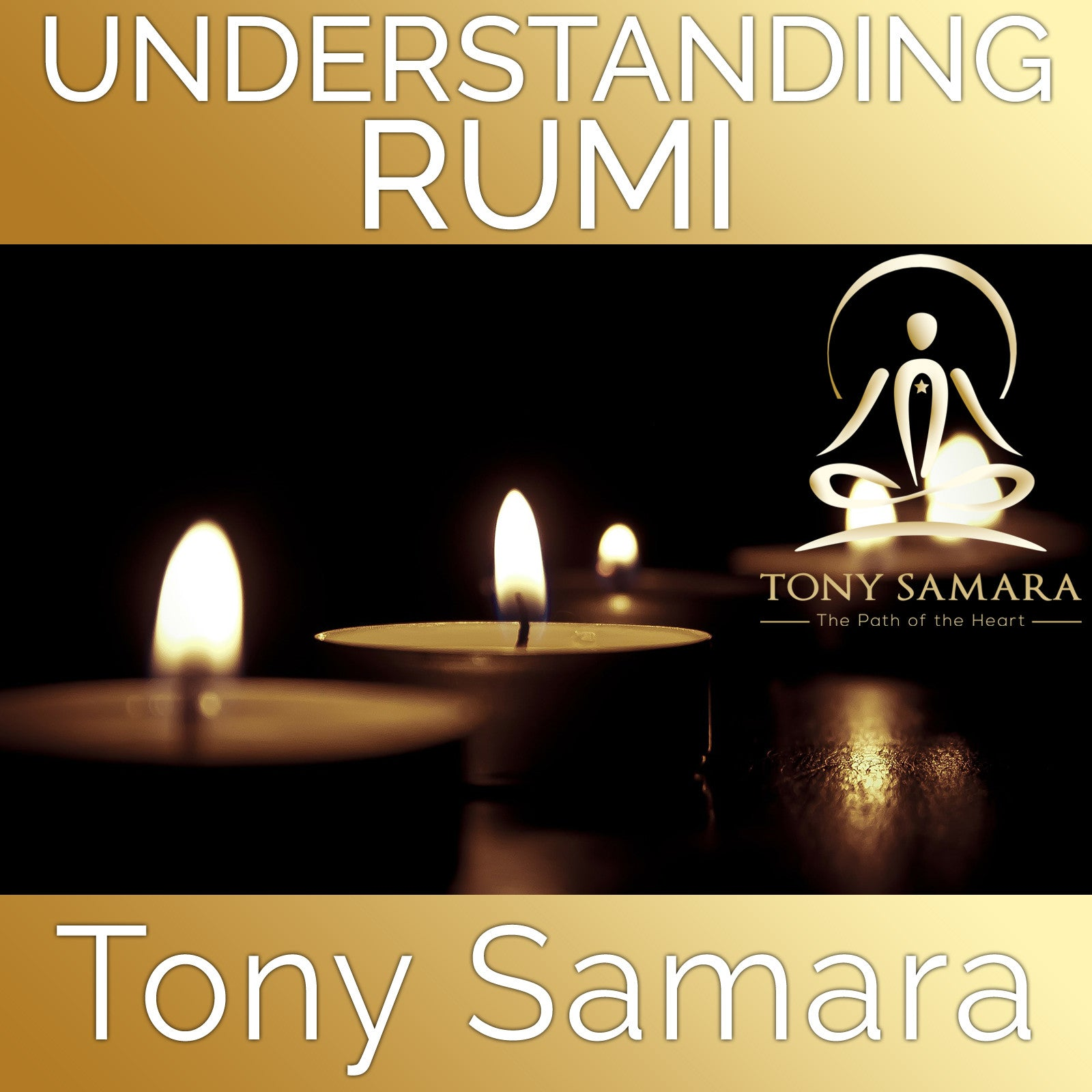 Understanding Rumi (MP3 Audio Download) - Tony Samara Meditation