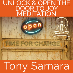 Unlock & Open the Door to Joy Meditation (MP3 Audio Download) - Tony Samara Meditation