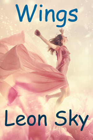 Wings, a Children's eBook by Leon Sky (ePUB Download) - Tony Samara Meditation