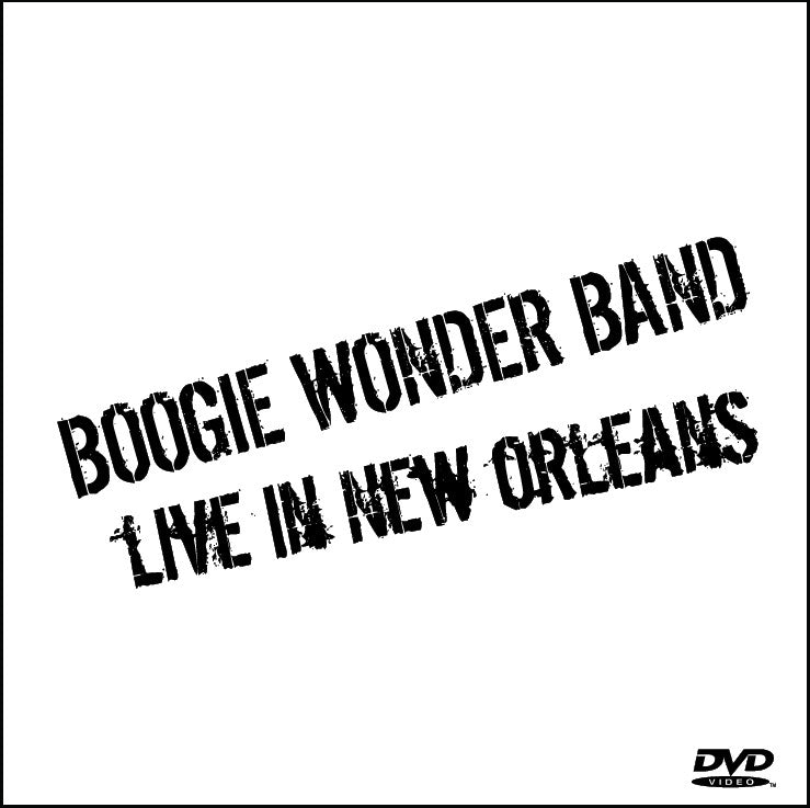 Boogie Wonder Band- Live in New Orleans!