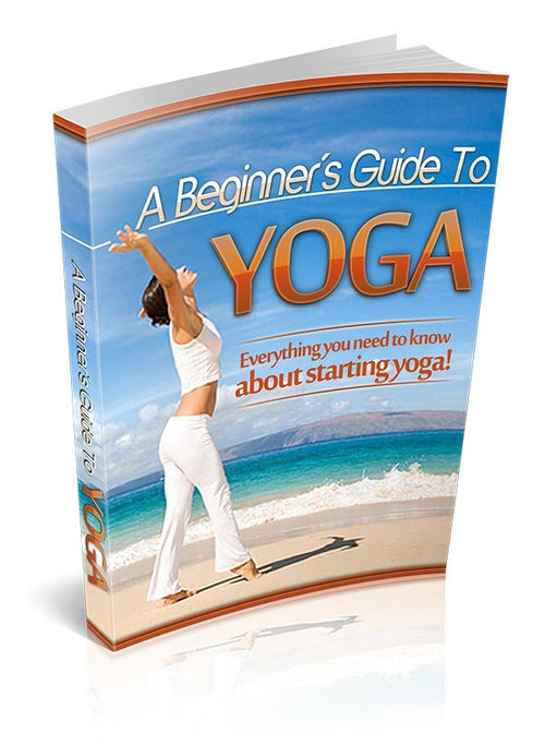 A Beginner's Guide to Yoga- ebook