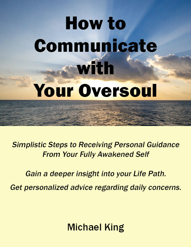 How To Communicate With Your Oversoul eBook