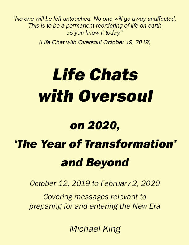 Life Chats with Oversoul on 2020, The 'Year of Transformation' and Beyond