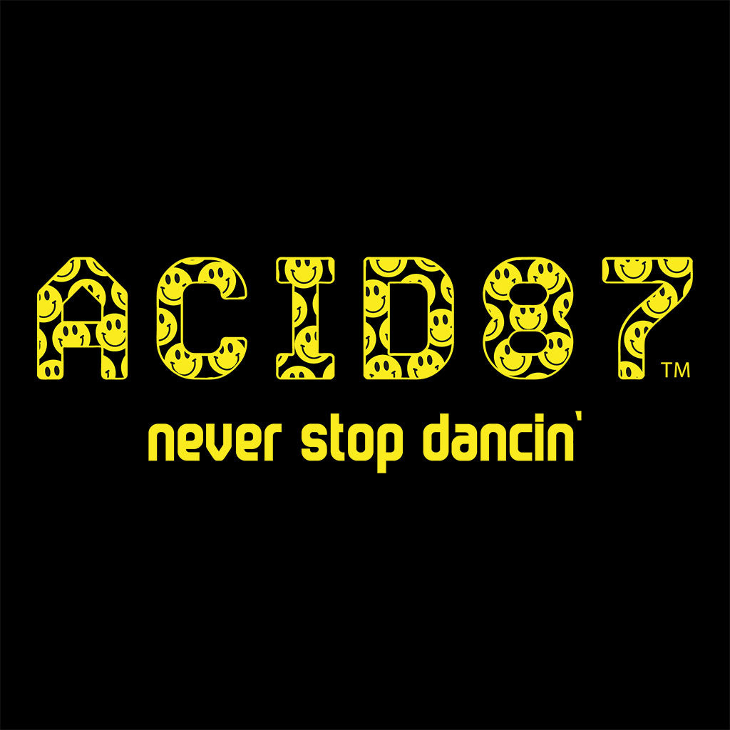 Acid87 Never Stop Dancin Large Yellow Smile Logo Unisex Organic T-Shirt
