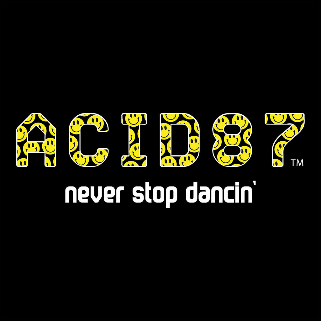 Acid87 Never Stop Dancin Large White Smile Logo Unisex Sweatshirt