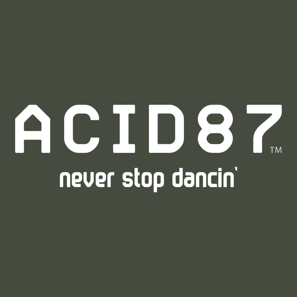 Acid87 Never Stop Dancing White Logo Unisex Sweatshirt