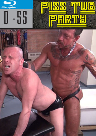 Piss Tub Party Blu-Ray D-55BR