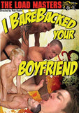 Load Masters: I Barebacked Your Boyfriend LM-2