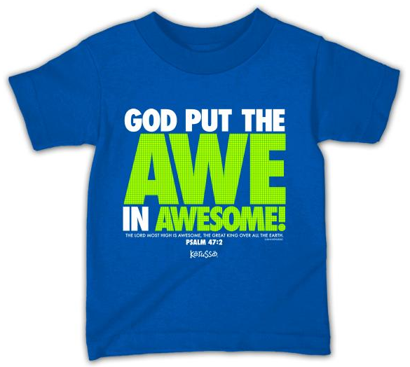 Children's God Put The Awe In Awesome T-Shirt