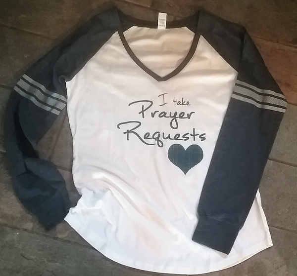 I Take Prayer Requests - Long Sleeve