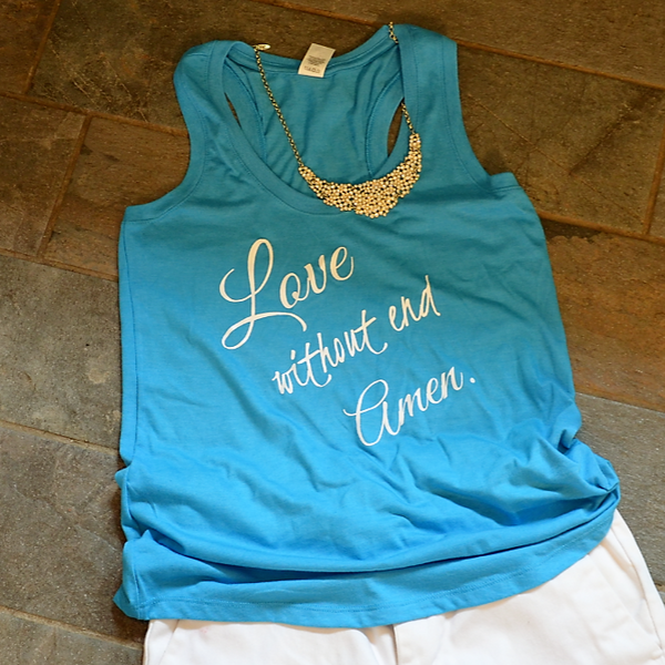 Love Without End Amen - Women's Tee