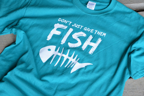 DON'T JUST GIVE THEM FISH - Chayah International Funraiser