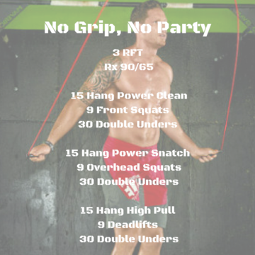 Workout of the day: No Grip No Party