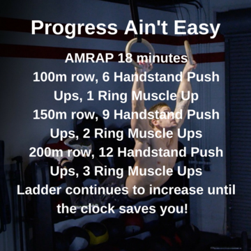 Workout of the day: Progress Ain't Easy