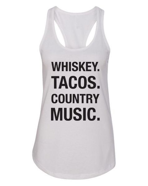 White Whiskey Tacos Country Music Tank