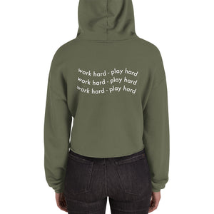 Work Hard - Play Hard Crop Hoodie - The Business of Balayage - Hairstylists Education