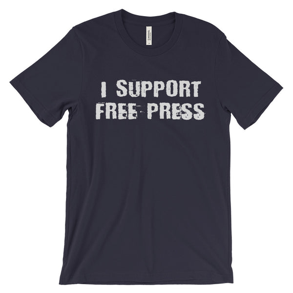 I Support a Free Press Anti-Censorship USA Unisex Short Sleeve T-Shirt - EverFresh Designs