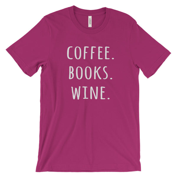 Coffee Books Wine Unisex Short Sleeve T-Shirt - EverFresh Designs