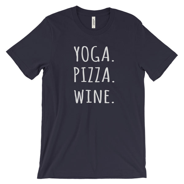 Yoga Pizza Wine Funny Fitness Drinking Unisex Short Sleeve T-Shirt - EverFresh Designs