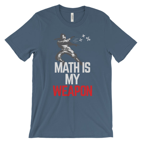Math Is My Weapon Ninja Funny Math Geek Unisex Short Sleeve T-Shirt - EverFresh Designs