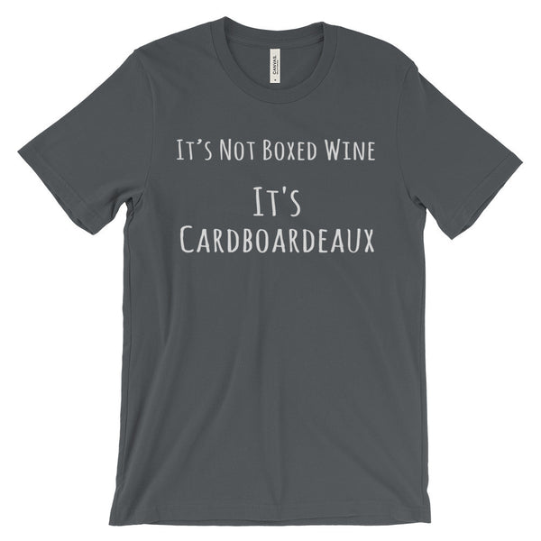 Cardboardeaux Wine Funny Box Wine Quote Unisex Short Sleeve T-Shirt - EverFresh Designs