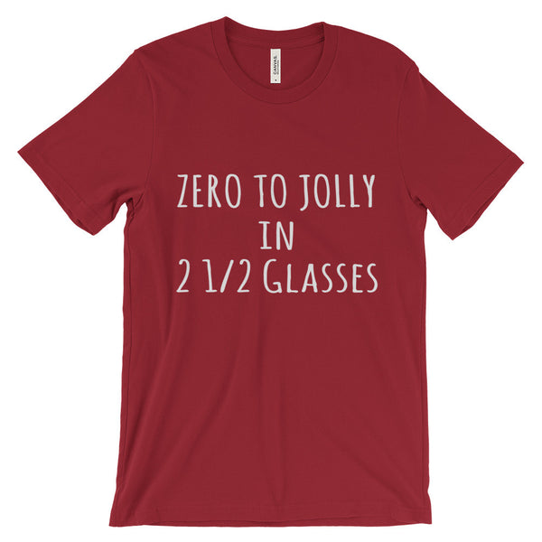Zero to Jolly in 2.5 Glasses Funny Christmas Holidays Unisex Short Sleeve T-Shirt - EverFresh Designs