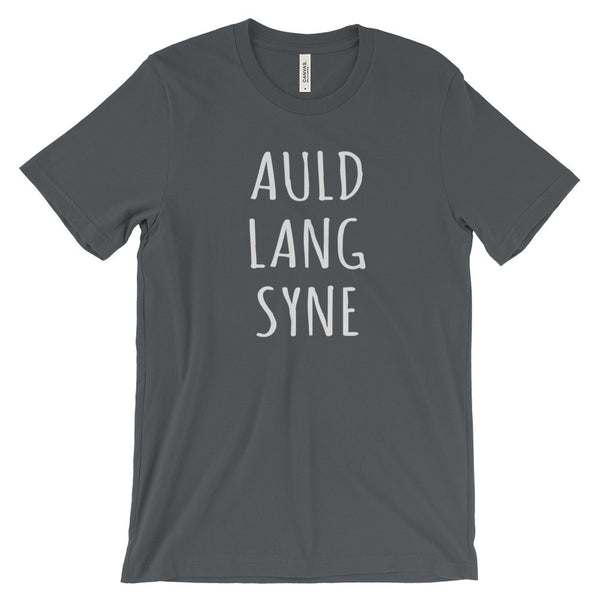 Auld Lang Syne Christmas Holiday New Years Unisex Short Sleeve T-Shirt - EverFresh Designs