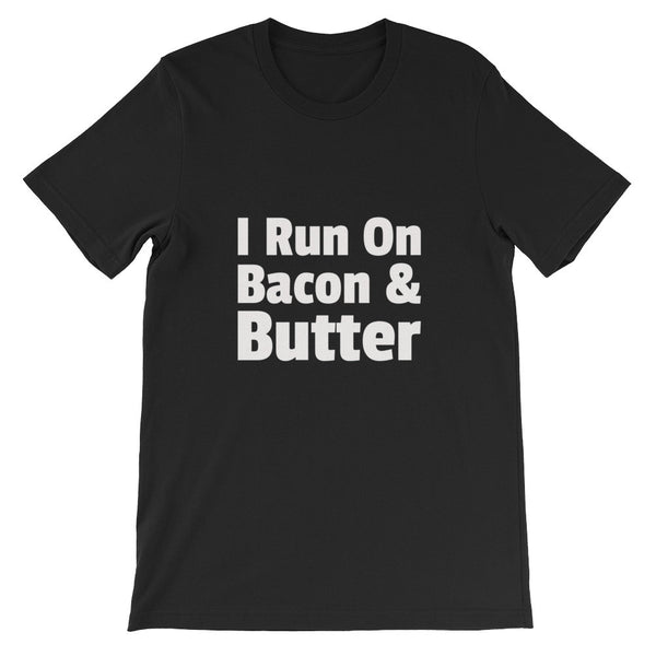 i run on bacon butter