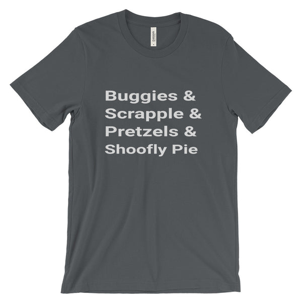 Buggies Scrapple Pretzels Shoofly Pie Amish PA Shirt Country Tee Unisex Short Sleeve T-Shirt - EverFresh Designs