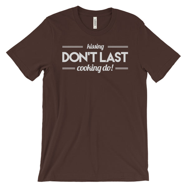 Kissing Don't Last Cooking Do Funny Amish Quote Pennsylvania Dutch Unisex Short Sleeve T-Shirt - EverFresh Designs