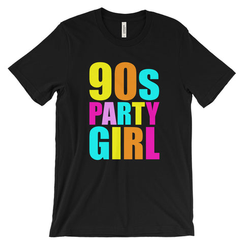 90s Party Girl Retro Throwback 1990s Unisex Short Sleeve T-Shirt - EverFresh Designs