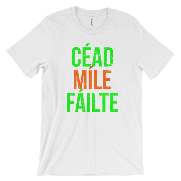 Cead Mile Failte Irish Gaelic Welcome Ireland Shirt Unisex Short Sleeve T-Shirt - EverFresh Designs