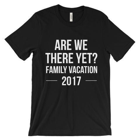 Are We There Yet Family Vacation 2017 Beach Cruise Group Unisex Short Sleeve T-Shirt - EverFresh Designs
