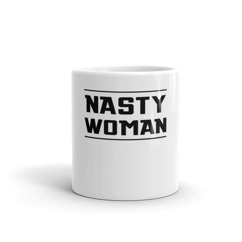 Nasty Woman Mug - EverFresh Designs