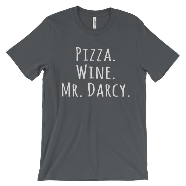 Pizza Wine Mr Darcy Jane Austen Pride Prejudice Short Sleeve T-Shirt - EverFresh Designs