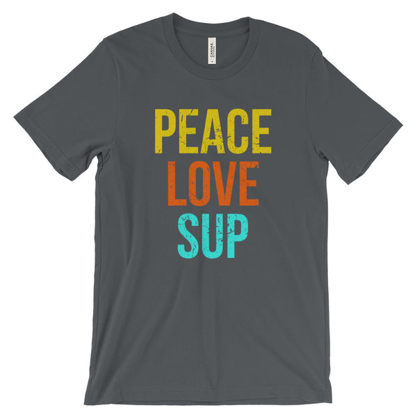 Peace Love SUP Stand Up Paddleboarding Paddle Boards Unisex Short Sleeve T-Shirt - EverFresh Designs
