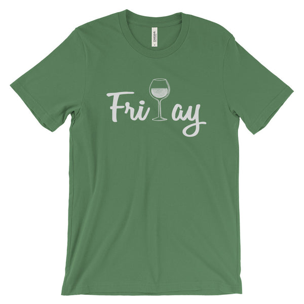 Friday Wine Shirt Funny Wine Quote Tee Unisex Short Sleeve T-Shirt - EverFresh Designs