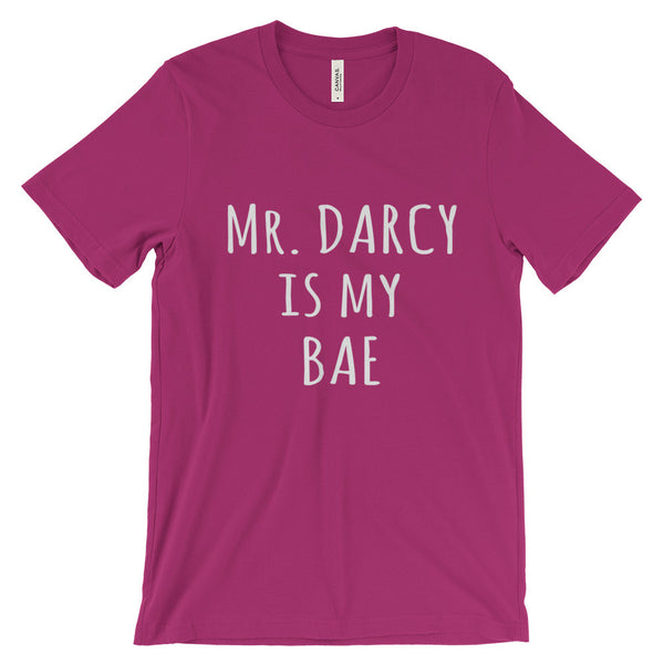 Mr Darcy Is My BAE Jane Austen Pride Prejudice Unisex Short Sleeve T-Shirt - EverFresh Designs