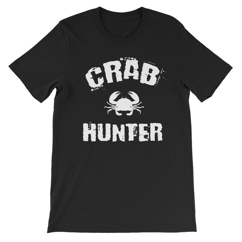 Crab Hunter Crabbing Distressed Fishing Fishermans Unisex Short Sleeve T-Shirt - EverFresh Designs
