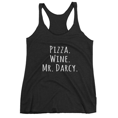 Pizza Wine Mr Darcy Jane Austen Pride & Prejudice Women's Tank Top - EverFresh Designs