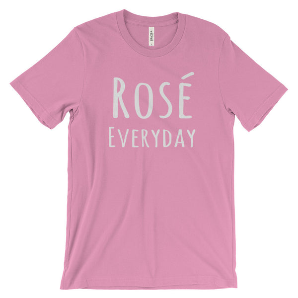Rose Everyday Funny Wine Saying Quote Unisex Short Sleeve T-Shirt - EverFresh Designs